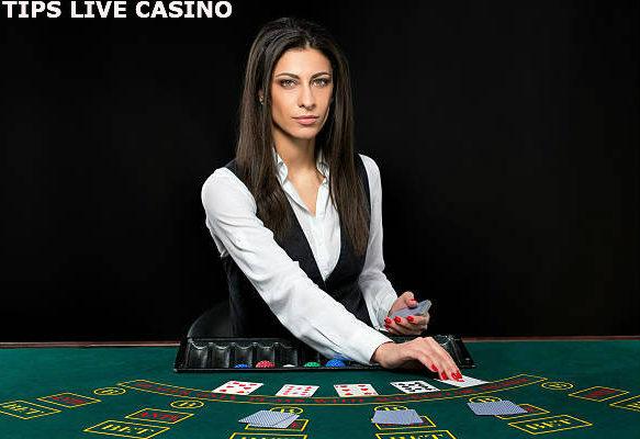 Tips bermain judi Live Casino Sbobet online